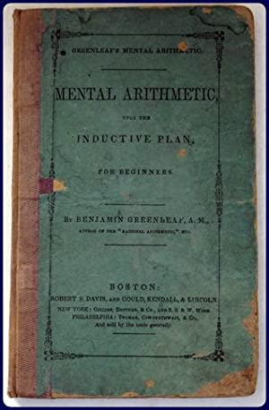 MENTAL ARITHMETIC, UPON THE INDUCTIVE PLAN; FOR: Greenleaf, Benjamin