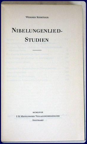 NIBELUNGENLIED- STUDIEN.: Schroder, Werner