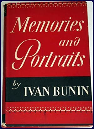 MEMORIES AND PORTRAITS. Trans. by Vera Traill: Bunin, Ivan