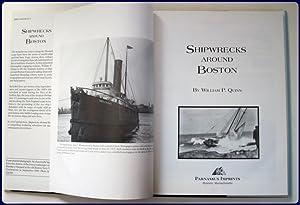 SHIPWRECKS AROUND BOSTON.: Quinn, William P.