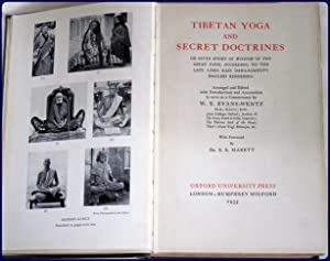 TIBETAN YOGA AND SECRET DOCTRINES, OR, SEVEN BOOKS OF WISDOM OF THE GREAT PATH: Evans-Wentz, W. Y.,...