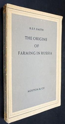 THE ORIGINS OF FARMING IN RUSSIA.: Smith, R. E. F.