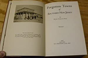 FORGOTTEN TOWNS OF SOUTHERN NEW JERSEY.: Beck, Henry Charlton