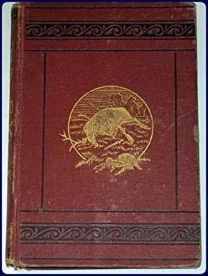 HOW TO HUNT AND TRAP, CONTAINING FULL INSTRUCTIOS FOR HUNTING THE BUFFALO, ELK, MOOSE, DEER, ...