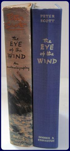 THE EYE OF THE WIND. AN AUTOBIOGRAPHY.: Scott, Peter
