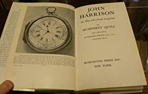 JOHN HARRISON. THE MAN WHO FOUND LONGITUDE: Quill, Humphrey