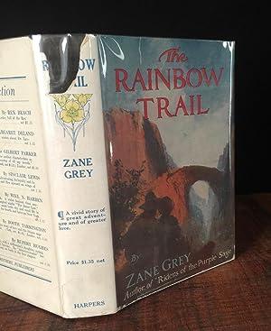 The Rainbow Trail: Zane Grey