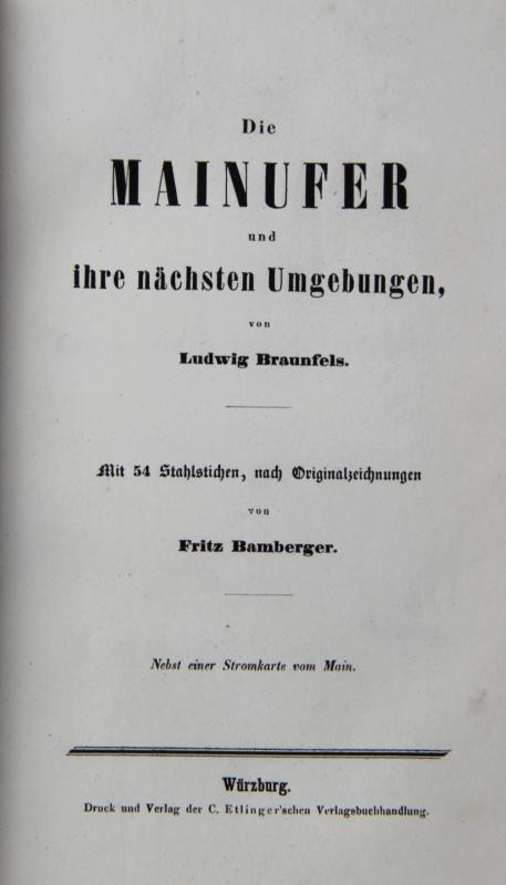"""Die Mainufer und ihre nächsten Umgebungen"""",: Braunfels, Ludwig:"""