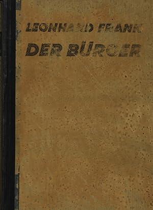 """Der Bürger"""".: Frank, Leonhard:"""