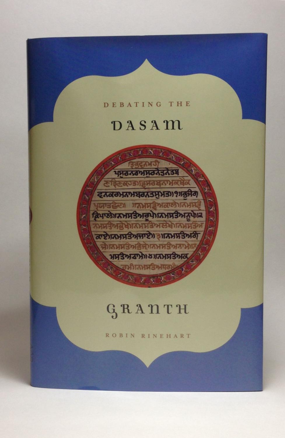 Debating The Dasam Granth RINEHART ROBIN