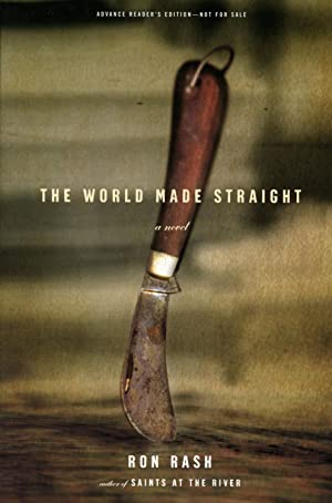 The World Made Straight -- Uncorrected Proof