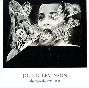 Joel D. Levinson: Photographs 1975-1980: LEVINSON, JOEL D.