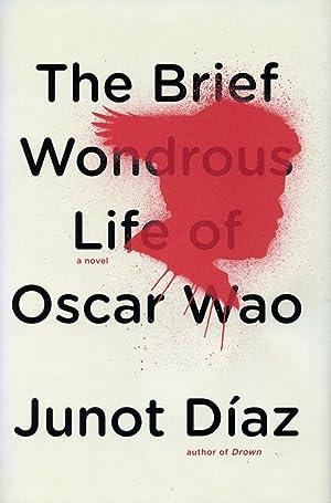 The Brief Wondrous Life of Oscar Wao: DÍAZ, JUNOT