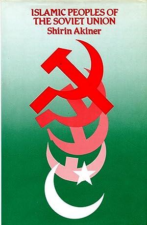 Islamic Peoples of the Soviet Union: AKINER, SHIRIN