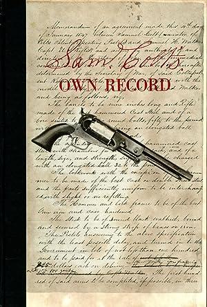 Sam Colt's Own Record: COLT, SAMUEL; JOHN
