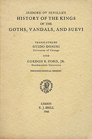 Isidore of Sevilles History of the Goths, Vandals, and Suevi