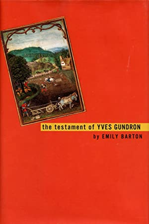 The Testament of Yves Gundron