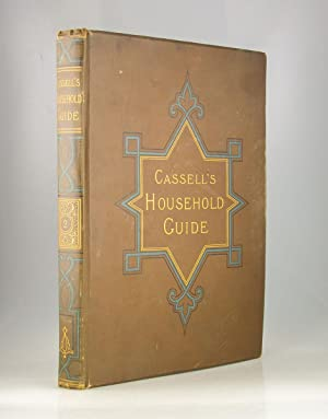 Cassell's Household Guide to Every Department of Practical Life