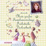 Mein großes FamiliensonntagsFrühstücksVorlesebuch. Gelesen von Senta Berger. Gesamtspielzeit: ca. 76 Minuten. - Diverse