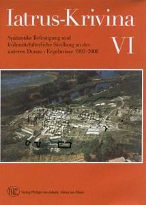 Iatrus-Krivina VI. Spätantike Befestigungs- und frühmittelalterliche Siedlung: Bülow, Gerda von,