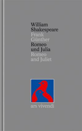 Romeo und Julia. Romeo and Juliet. William Shakespeare. Gesamtausgabe. Band 5. Zweisprachige Ausg...
