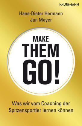 Make them go! Was wir vom Coaching: Hermann, Hans-Dieter und