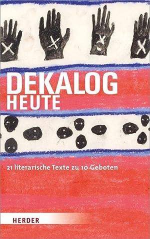 DEKALOG heute. 21 literarische Texte zu 10: Lewandowska (Hg.), Mariola