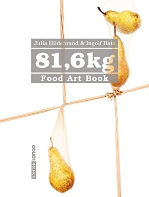 81,6 kg. Food Art Book.