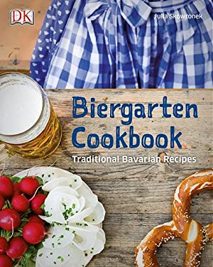 Biergarten Cookbook. Traditional Bavarian Recipes. Sprache: Englisch.
