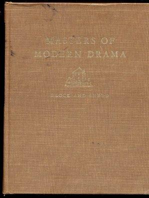 Masters Of Modern Drama: Block, Haskell M.