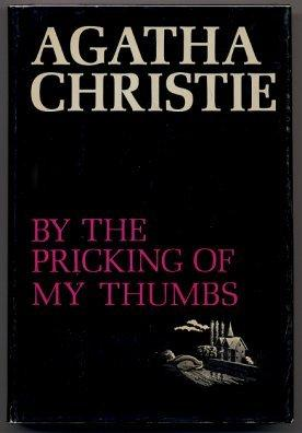 By The Pricking Of My Thumbs Christie Agatha