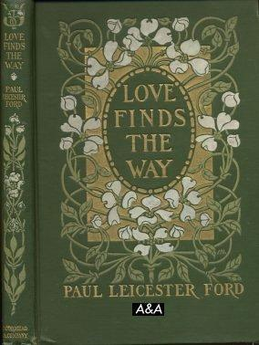 Love Finds The Way: Ford, Paul Leicester