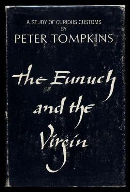 The Eunuch And The Virgin