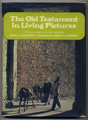 The Old Testament In Living Pictures