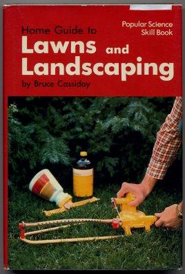 Home Guide To Lawns And Landscaping: Cassiday, Bruce