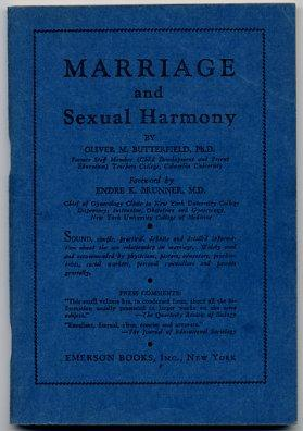 Marriage And Sexual Harmony: Butterfield, Oliver M.