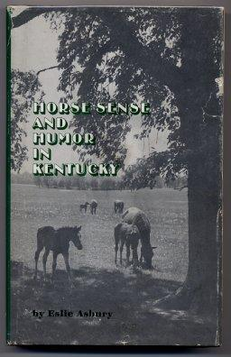 Horse Sense And Humor In Kentucky
