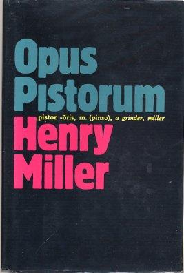 Opus Pistorum: Miller, Henry