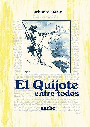 El Quijote entre todos. Tomo I: Montero Padilla, José