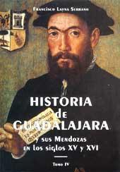 Historia de Guadalajara y sus Mendozas en: Layna Serrano, Francisco