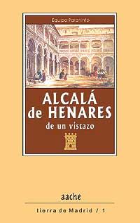 Alcalá de Henares de un vistazo: Paraninfo, Equipo