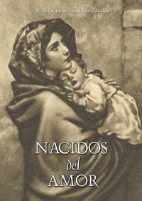 Nacidos del Amor: Garrido Alcalde, Juan