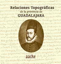 Relaciones Topográficas de la provincia de Guadalajara: García López, Juan Catalina