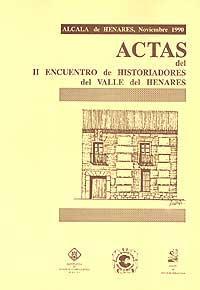 Libro de Actas del II Encuentro de Historiadores del Valle del Henares: Varios Autores