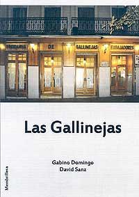 Las Gallinejas: Gabino Domingo Andrés y David Sanz González