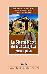 La Sierra Norte de Guadalajara, paso a: Alonso Ramos, J.A.;