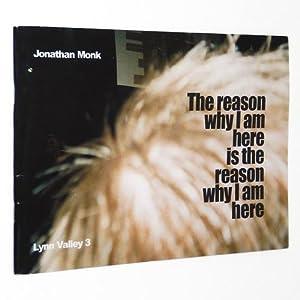 Jonathan Monk: The Reason Why I Am: Monk, Jonathan