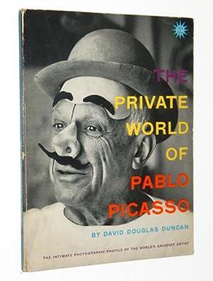 The Private World of Pablo Picasso: The: Duncan, David Douglas;