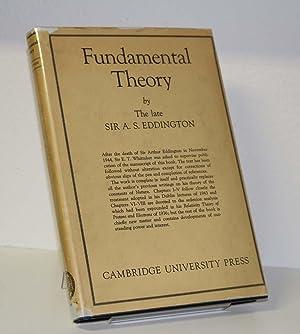 Fundamental Theory: Eddington, Arthur Stanley Eddington