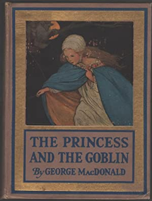 The Princess and the Goblin: MacDonald, George; illus.